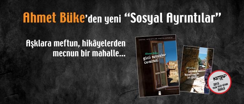 """Ahmet Büke'den yeni """"Sosyal Ayrıntılar""""!"""