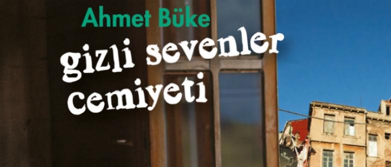 Ahmet Büke'den İLGİNÇ ÖYKÜLER