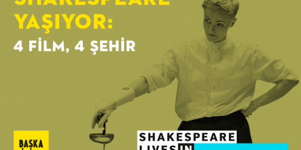 4-sehirde-4-filmle-shakespeare-yasiyor-71305545500892785515