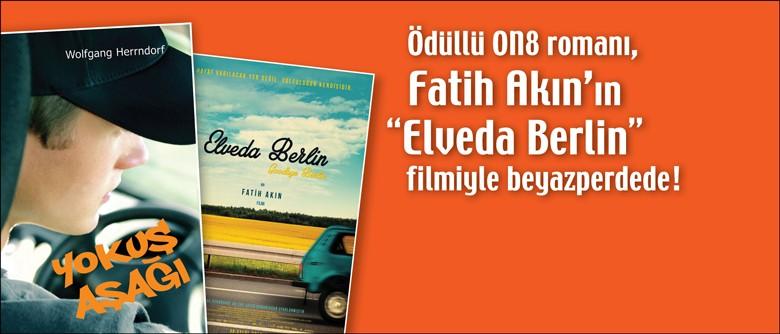 """Ödüllü ON8 romanı, Fatih Akın'ın """"Elveda Berlin"""" filmiyle beyazperdede!"""